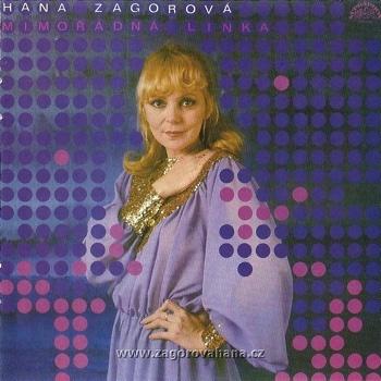 Hana Zagorova – Mimoradna linka